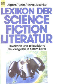Lexikon Der Science Fiction Literatur. (6279 732)