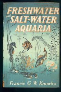 Freshwater and Salt-Water Aquaria