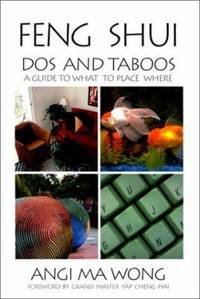 image of Feng Shui Dos and Taboos : A Guide to What to Place Where