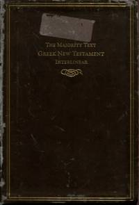 The Majority Text Greek New Testament Interlinear (English and Greek Edition)