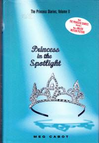 Princess in the Spotligt (The Princess Diaries Series, Vol. 2)