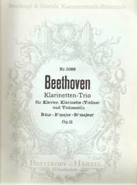 Klarinetten-trio Fur Klavier, Klarinette (Violine) Und Violoncell - B-dur / Clarinet Trio for Piano Clarinet (or Violin) and Cello in Bb Major