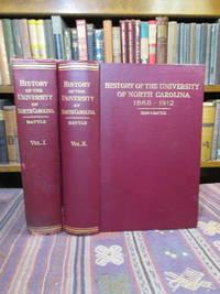 History of the University of North Carolina 1789-1868; [and] 1868-1912 (Two Volume Set; Vols. I & II)