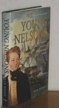 Young Nelsons : Boy Sailors during the Napoleonic Wars