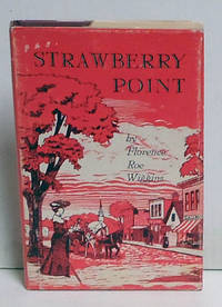 Strawberry Point: Vignettes of an Iowa Childhood