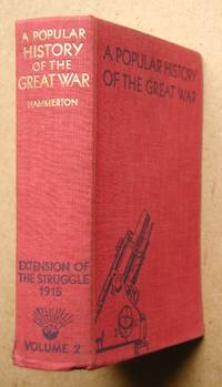 A Popular History Of The Great War. Volume 2. Extension of the Struggle 1915.