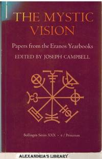 image of The Mystic Vision: Papers from the Eranos Yearbooks, Vol. 6