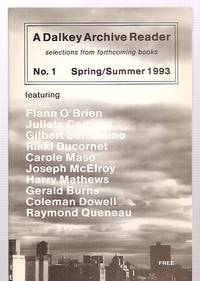 image of A DALKEY ARCHIVE READER NO. 1 SPRING / SUMMER 1993 SELECTIONS FROM  FORTHCOMING BOOKS