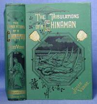 THE TRIBULATIONS OF A CHINAMAN