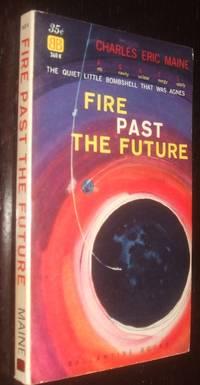 Fire Past the Future