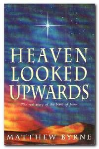 Heaven Looked Upwards