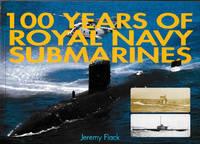 100 Years Of Royal Navy Submarines