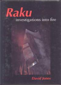 image of RAKU - INVESTIGATIONS INTO FIRE.