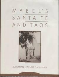 Mabel's Santa Fe and Taos; Bohemian Legends (1900-1950)