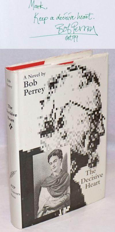 San Francisco: R. Travers Press, 1996. Hardcover. 336, p., inscribed by Perrey, very good condition ...