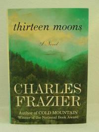 Thirteen Moons - Signed
