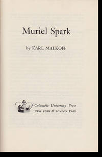 Muriel Spark (Columbia Essays on Modern Writers, No. 36)