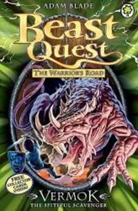 Beast Quest: 77: Vermok the Spiteful Scavenger