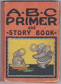 A-B-C Primer and Story Book