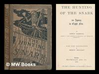 The hunting of the snark : an agony, in eight fits / By Lewis Carroll... with nine illustrations...