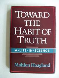 Toward The Habit of Truth  -  A Life In Science