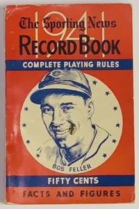The SPORTING NEWS RECORD BOOK For 1941