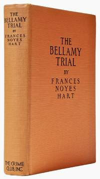 image of The Bellamy Trial [Intriguingly Inscribed]