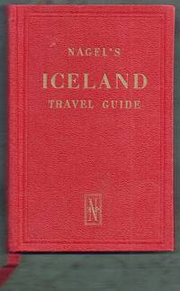 The Nagel Travel Guide Series. Iceland