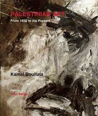Palestinian Art: From 1850 to the Present by Kamal Boullata - Paperback - 2009-02-02 - from Books Express (SKU: 0863566480n)