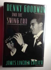 Benny Goodman and the Swing Era