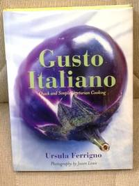 Gusto Italiano, Quick and Simple Vegetarian Cooking