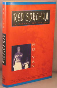 Red Sorghum, A Novel of China.
