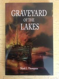 Graveyard of the Lakes (Great Lakes Books)