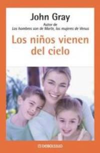 Los Ninos Vienen Del Cielo Spanish Edition