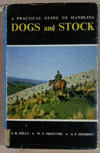 A Practical Guide to Handling Dogs and Stock