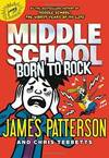 image of Middle School: Born to Rock (Middle School Book 10)
