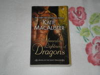 The Unbearable Lightness of Dragons: A Novel of the Light Dragons