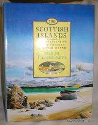 The Scottish Islands; A Comprehensive Guide to Every Scottish Island