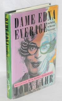 Dame Edna Everage; and the rise of western civilization; backstage with Barry Humphries