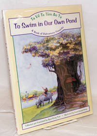 To swim in our own pond; ta vê ta tám ao ta, a book of Vietnamese proverbs, illustrated by Xuan-Quang Dang