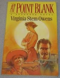 At Point Blank:   A Suspense Novel