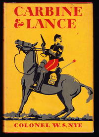Carbine & Lance:  The Story of Old Fort Sill