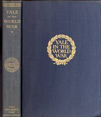 Yale in the World War (2 Volumes,complete)