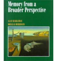 Memory from a Broader Perspective