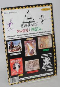Afro-centric xwordz & puzzlez; crosswords & puzzles based on African American history & culture, volume 1, issue 1