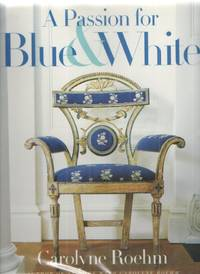 image of A Passion for Blue and White