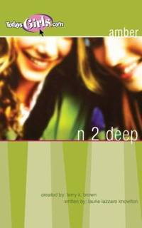 N 2 Deep by Laurie Lazzaro Knowlton - Paperback - 2005 - from ThriftBooks (SKU: G1400307619I5N00)