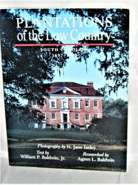Plantations of the Low Country South Carolina 1697-1865