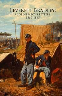 Soldier Boy Letters 1862-1865