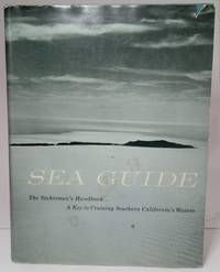 image of Sea Guide: Volume One Covering the Waters of Southern California